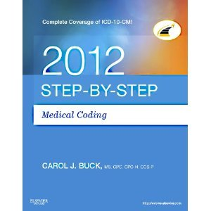Step-by-Step Medical Coding 2012 Edition by