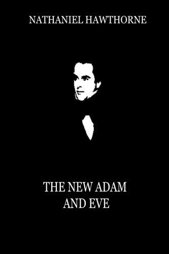 The New Adam And Eve (From