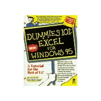 Excel for Windows '95 (Dummies 101)