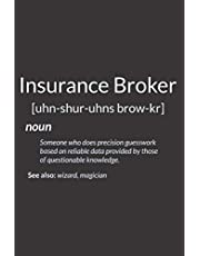 Funny Insurance Agents Gift Insurance Broker Definition: Daily NoteBooks - A5 size, High quality paper stock
