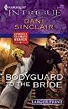 Bodyguard to the Bride, Dani Sinclair, 0373888589