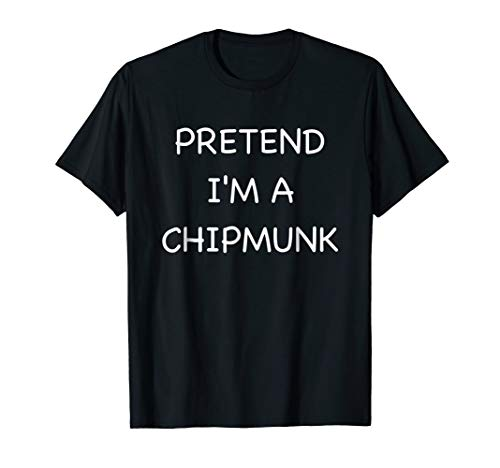 Lazy Chipmunk Shirt Funny Easy Fast Halloween Costume
