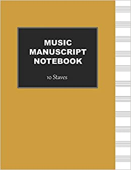 Music Manuscript Notebook 10 Stave Blank Sheet Music Book