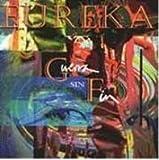 Guerra Sin Fin by Eureka (1994-10-18)