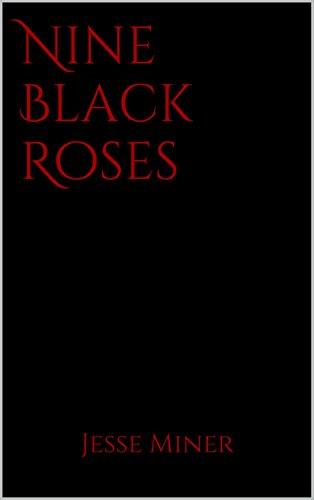 Nine Black Roses ()