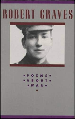 Amazoncom Poems About War 9781559210300 Robert Graves