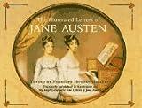 The Illustrated Letters of Jane Austen, Penelope Hughes-Hallett, 0517888335