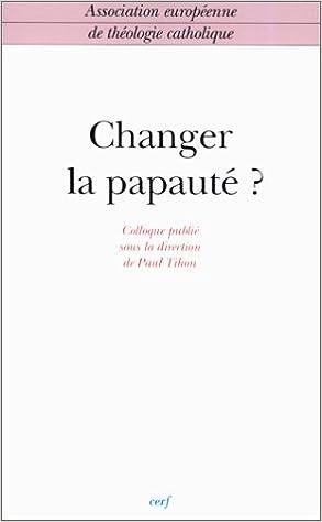 Livres Changer la papauté ? epub, pdf