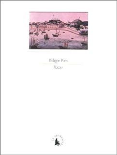 Macao, un éclat d'éternité, Pons, Philippe