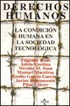 img - for Derechos humanos: la condicion humana en la sociedad tecnologica (COLECCION VENTANA ABIERTA) (Ventana Abierta/ Open Window) (Spanish Edition) book / textbook / text book