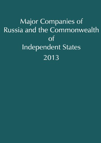 Major Companies of Central & Eastern Europe and the Commonwealth of Independent  States, 2013