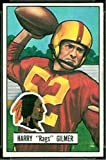 1951 Bowman Regular (Football) Card# 72 Harry Rags Gilmer of the Washington Redskins Ex Condition