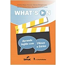 Whats On - Aprenda Ingles Com Filmes E Series