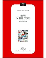 Views in the news. A textbook [Lingua inglese]