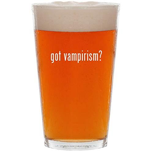got vampirism? - 16oz All Purpose Pint Beer Glass -