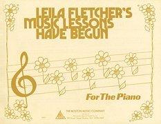 Leila Fletcher's Music Lessons Have Begun