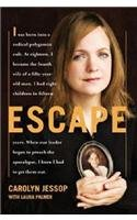 Escape by Carolyn Jessop with Laura Palmer