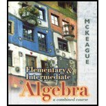 Elementary and Intermediate Algebra : A Combined Course, McKeague, Charles P., 003039502X