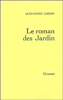 Le roman des Jardin, Jardin, Alexandre