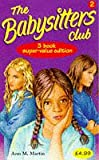 """Babysitters Club Collection: """"Mary Anne Saves the Day"""", """"Dawn and the Impossible Three"""", """"Kristy's Big Day"""" v. 2"""