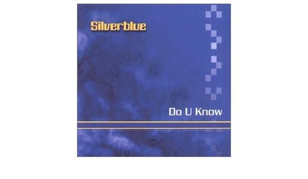 Do U Know : Silverblue: Amazon.es: Música