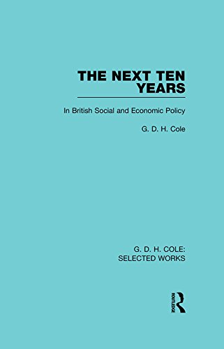The Next Ten Years (Routledge Library Editions) Pdf