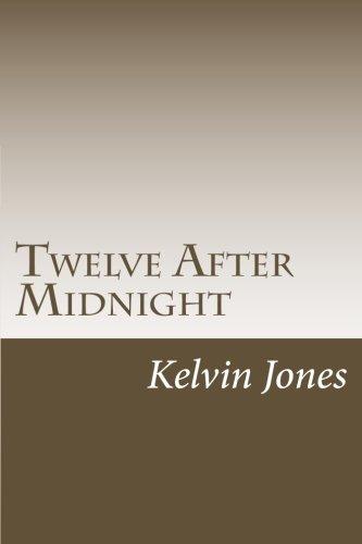 Twelve After Midnight