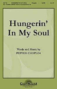 Hungerin' in My Soul SHEET MUSIC SATB