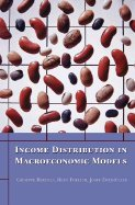 Income Distribution in Macroeconomic Models (05) by Bertola, Giuseppe - Foellmi, Reto - Zweimüller, Josef [Hardcover (2005)]