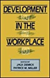 Development in the Workplace, , 0805811915
