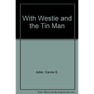 With Westle & the Tin Man