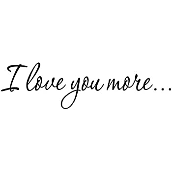 Amazon.com: I Love You More Decal Wall Quote Love Wall Art Decor ...