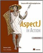 Book AspectJ in Action Enterprise AOP With Spring 2ND EDITION [PB,2009]