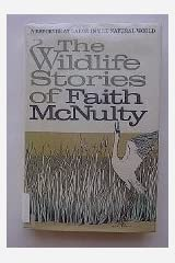 The Wildlife Stories of Faith McNulty