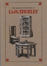 Mission Furniture of L & J. G. Stickley