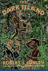 The Dark Island, Robert J. Conley, 0385426224