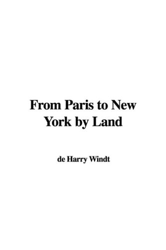 From Paris to New York by Land ebook