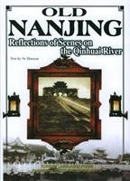 Download Old Nanjing: Reflections of Scenes on the Qinhuai River pdf epub