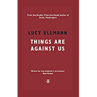 Things Are Against Us (English Edition)