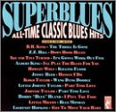 Superblues: All-Time Classic Blues Hits, Volume One