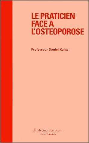 Livre Le praticien face à l'ostéoporose pdf ebook