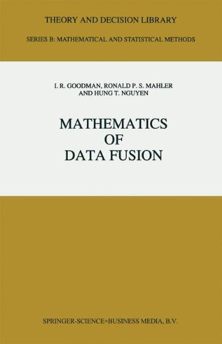 Mathematics of Data Fusion (Theory and Decision Library B)