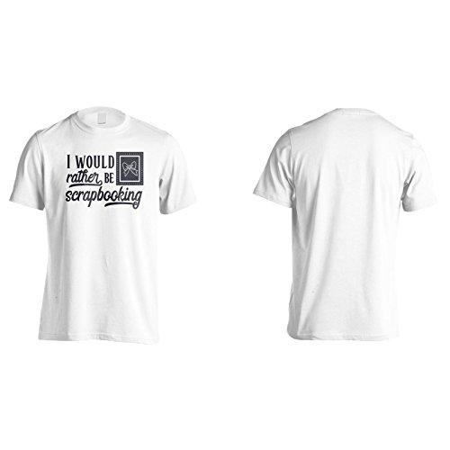 Ich Würde Lieber Scrapbooking Schwarz Sein Herren T-Shirt k933m