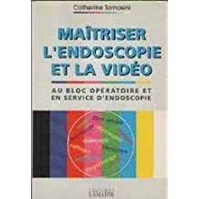 maitriser l'endoscopie et la video