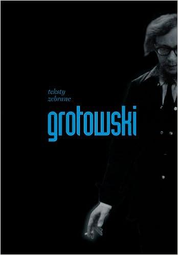 Teksty Zebrane Amazones Jerzy Grotowski Libros En