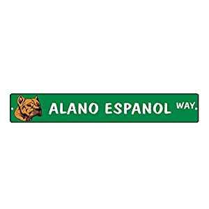 """Aluminum Metal Street Sign Alano Espanol Dog Way Decorative Address Sign 18""""x4"""" 13"""
