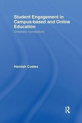 Student Engagement in Campus-Based and Online Education: University Connections