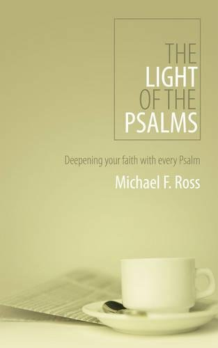 The Light of the Psalms: Deepening your faith with every Psalm (Daily Readings) pdf epub