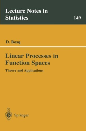 Linear Processes in Function Spaces: Theory and Applications (Lecture Notes in Statistics)