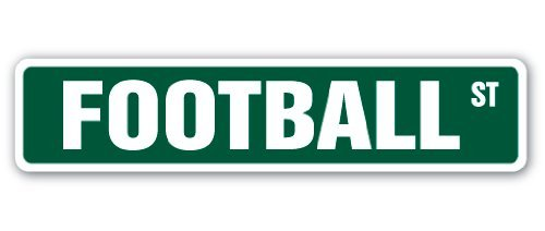 Football Street Sign Fan Player Coach Team College High School Youth Pee Wee Metal Signs Decorative Aluminum Sign for Home Wall Decor ()
